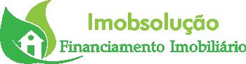 Imobsolução – Financiamento Imobiliário